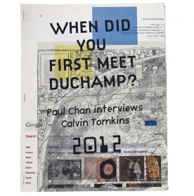 When did you first meet Duchamp?