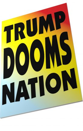 New Proverbs: Trump Dooms Nation