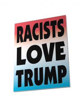 New Proverbs: Racists Love Trump
