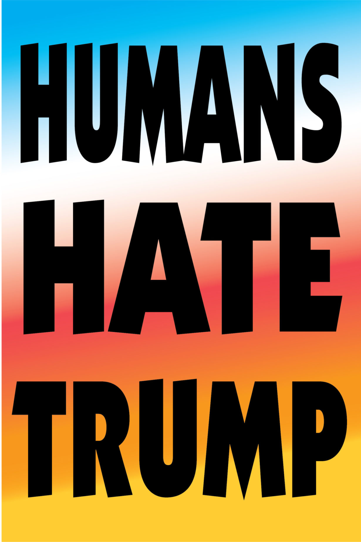 NP_01_25_2017_Humans-Hate-Trump.jpg