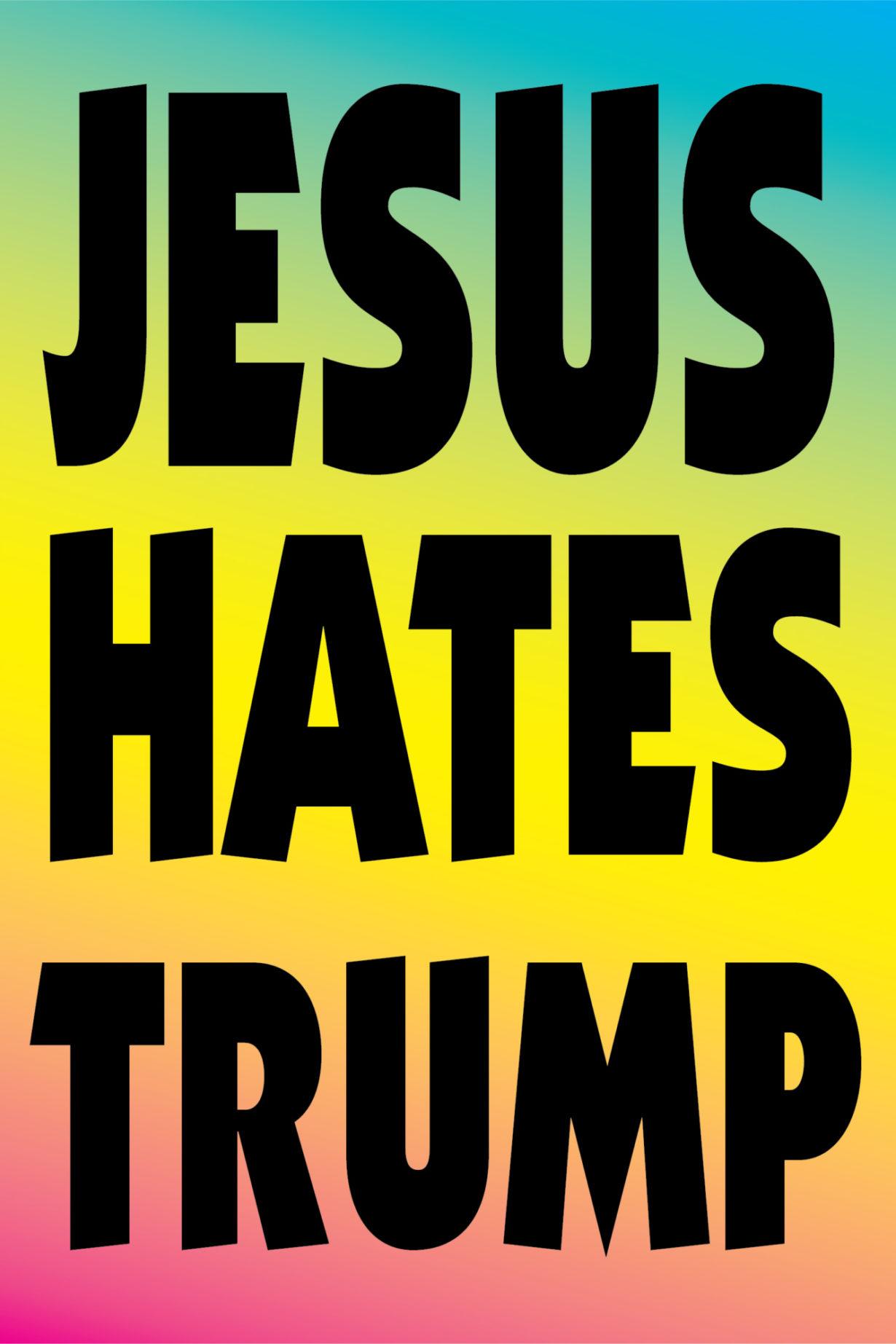 NP_01_25_2017_Jesus-Hates-Trump.jpg