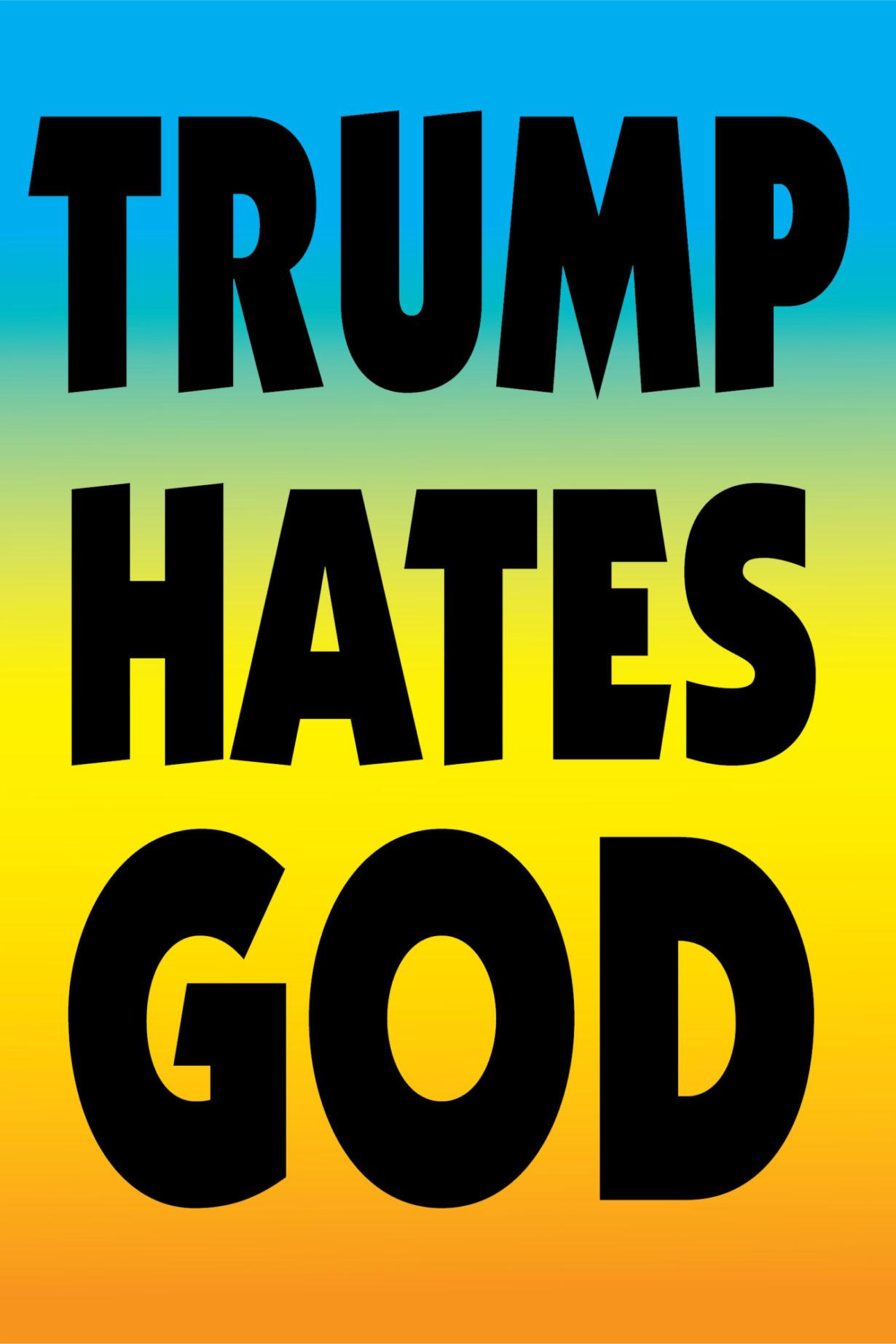NP_01_25_2017_Trump-Hates-God.jpg