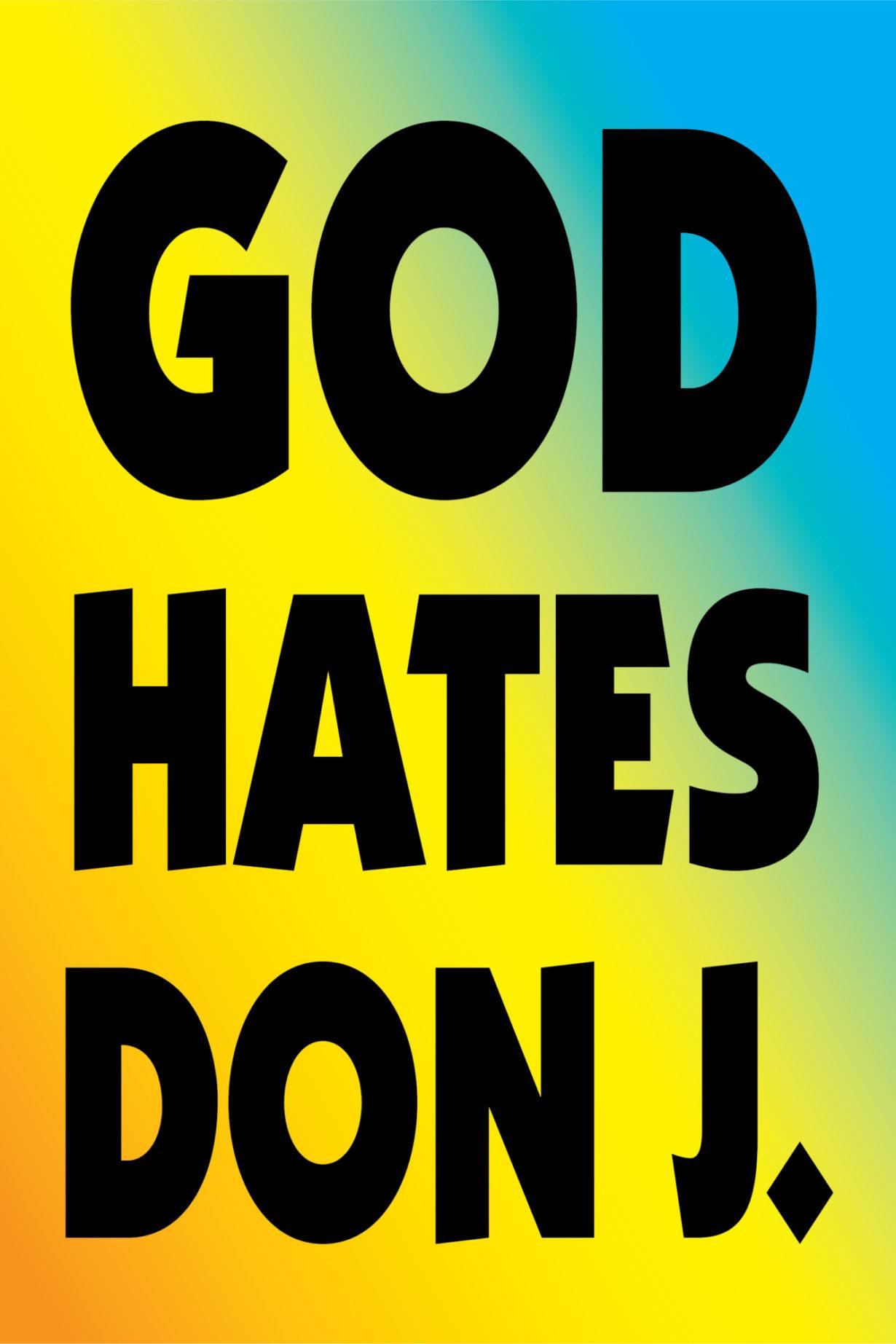NP_76_100_2017_God-Hates-Don-J.jpg