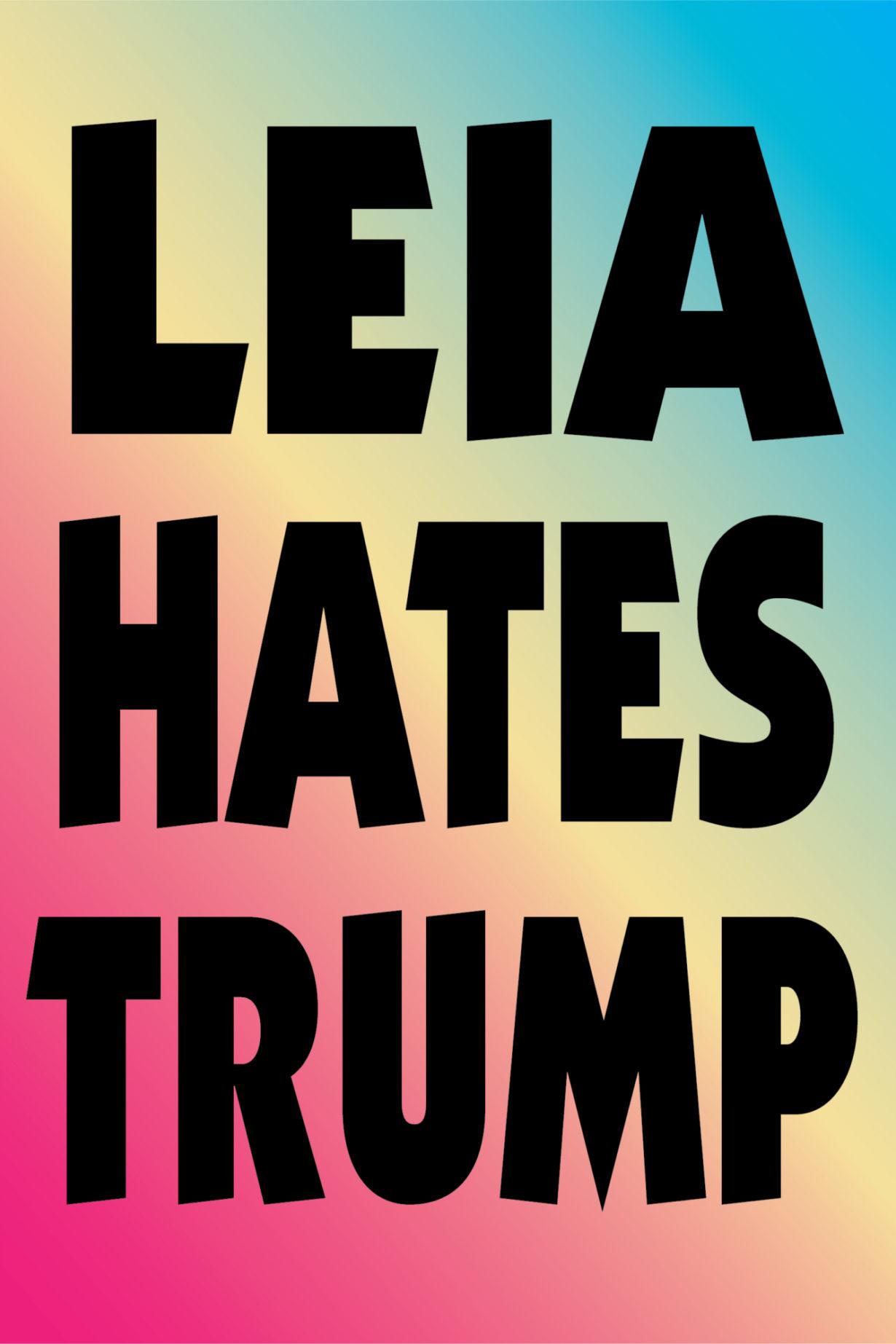 NP_76_100_2017_Leia-Hates-Trump.jpg