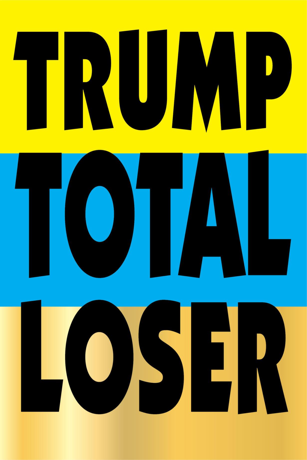 NP_76_100_2017_Trump-Total-Loser.jpg