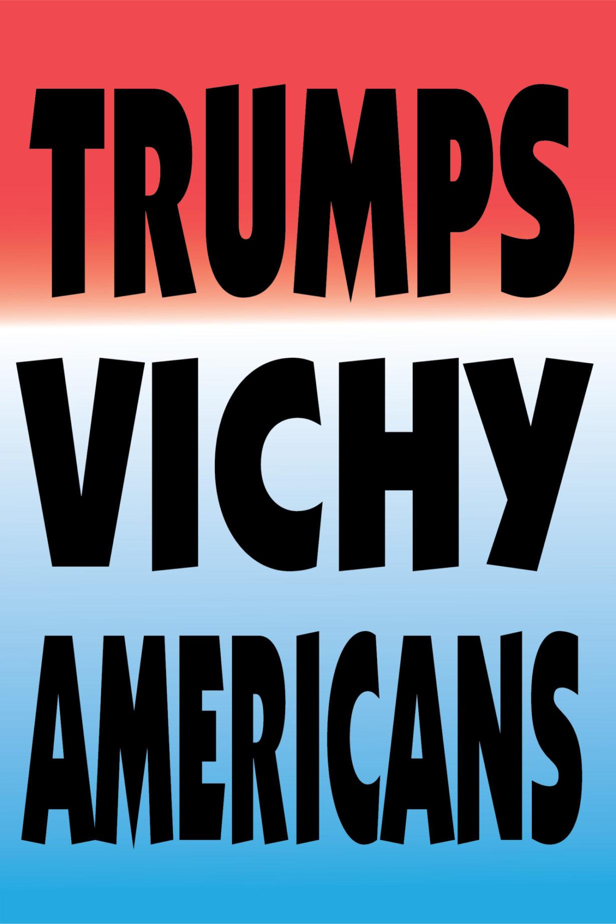 NP_76_100_2017_Trumps-Vichy-Americans.jpg