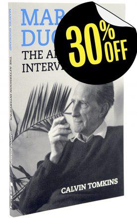 Marcel Duchamp: The Afternoon Interviews