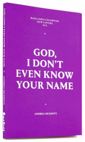 New Lovers 3: God, I Don't Even Know Your Name