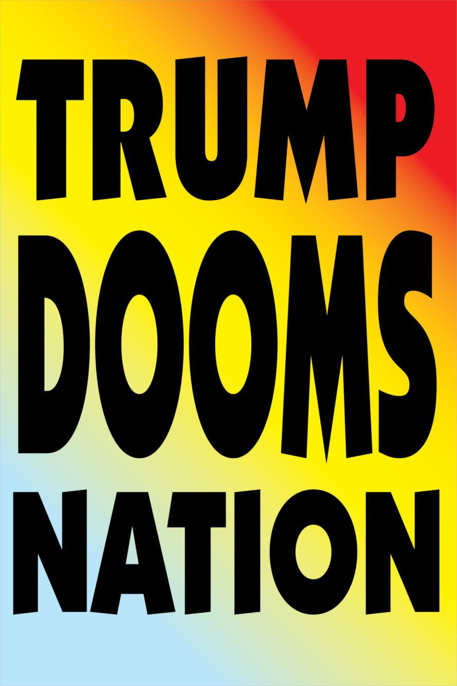 Trump Dooms Nation